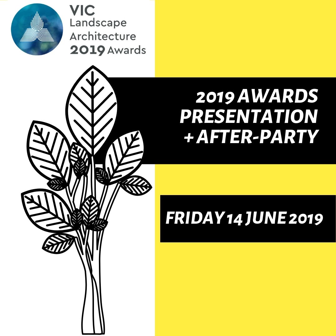 VIC 2019 Landscape Architecture Awards - TICKET BOX CLOSED