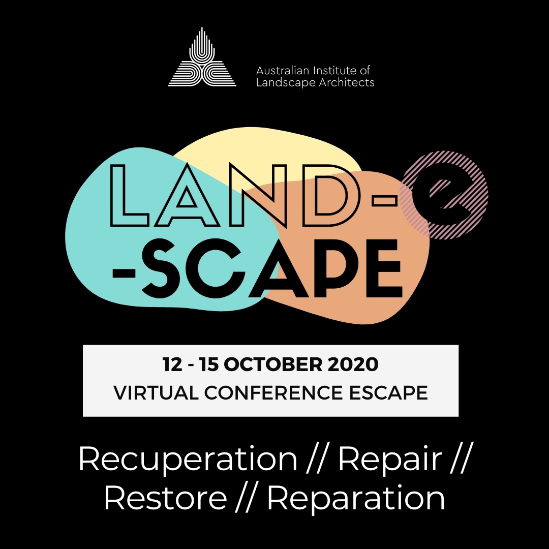 2020 AILA Land-E-Scape: Reset - Towards Healing