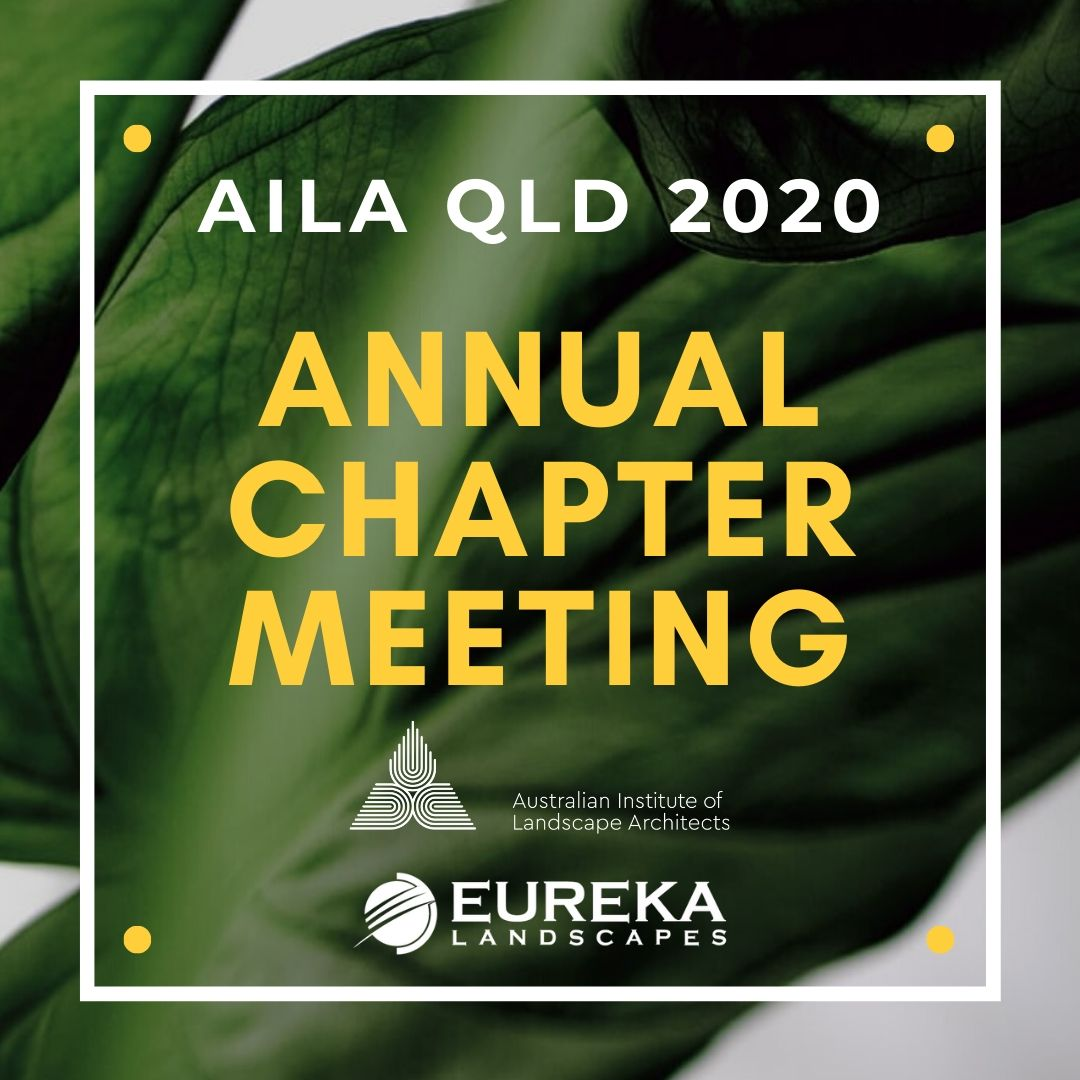 2020 AILA QLD Annual Chapter Meeting (ACM)